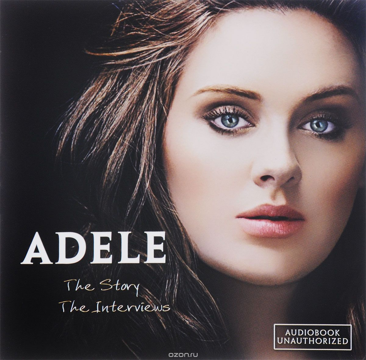 Adele. The Story. The Interviews